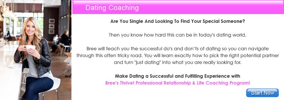 Professional Relationship & Life Coach Bree - Dating